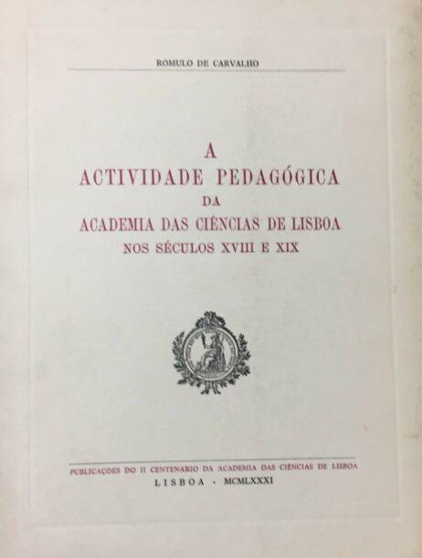 A actividade pedagógica da Academia das Ciências de Lisboa nos séculos XVIII e XIX