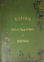 História do Culto de Nossa Senhora em Portugal
