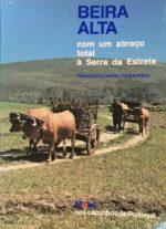 Beira Alta com um abraço total à Serra da Estrela